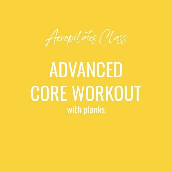 Aeropilates Class – Advanced Core Workout