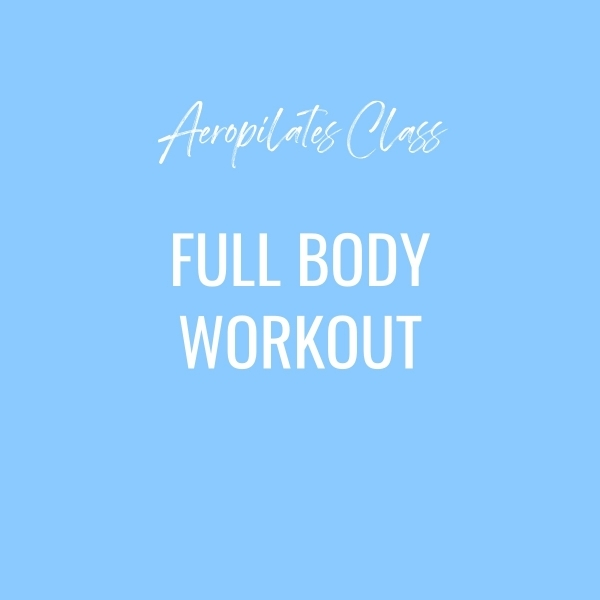 Aeropilates Class – Full Body Workout