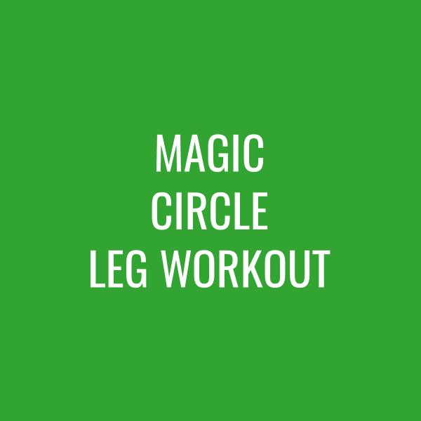Magic Circle Leg Workout – Mat
