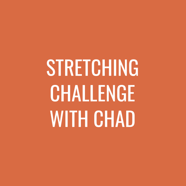 Stretching Challenge with Chad