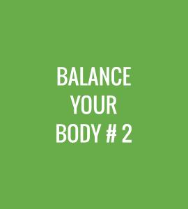Balance Your Body #2