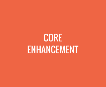 Core Enhancement