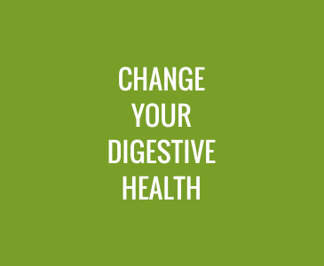 Change Your Digestive Health