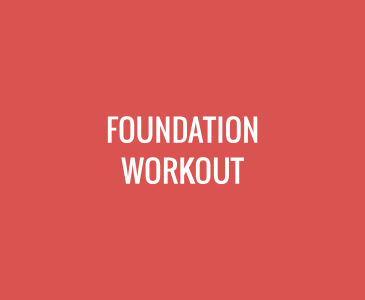 Foundation Workout
