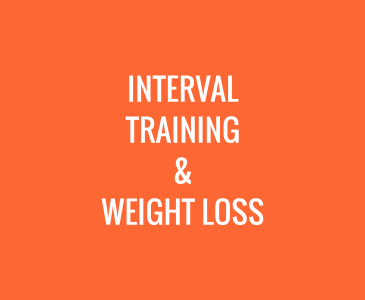 Interval Training and Weight Loss