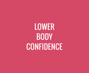 Lower Body Confidence