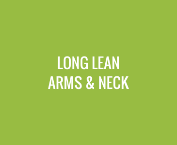 Long Lean Arms and Neck