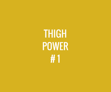 Thigh Power #1