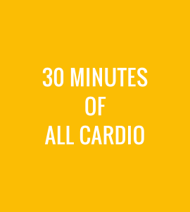 30 Minutes of All Cardio