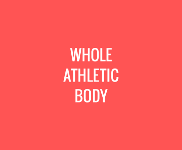 Whole Athletic Body